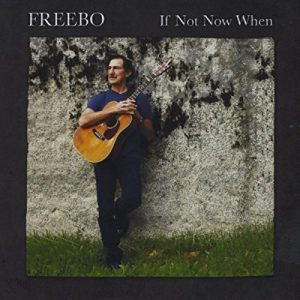 If Not Now When by Freebo